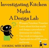 Investigating Kitchen Myths: A Differentiated Design Lab U