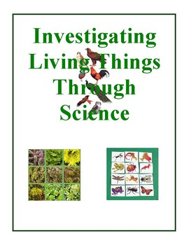 Investigating Living Things Through Science, Activities and Projects