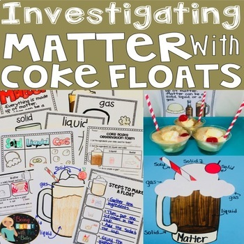 Investigating Matter with Coke Floats