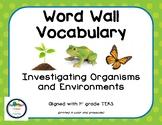 Investigating Organisms and Environments - Word Wall