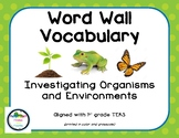 Investigating Organisms and Environments - Word Wall