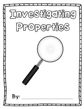 Investigating Properties Science Journal