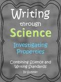 Investigating Properties Writing Through Science CCSS Kindergarten