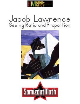 Investigating Ratio & Proportion Using the Art of Jacob Lawrence