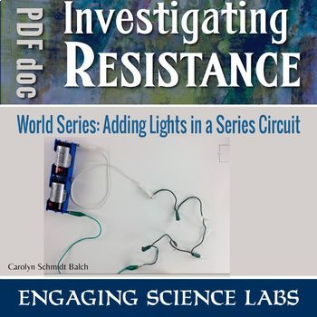 Investigating Resistance in Series Circuits. A Hands-on Lab Activity