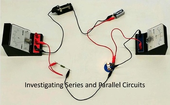 Investigating Series and Parallel Circuits