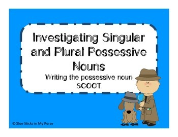 Investigating Singular and Plural Possessive Nouns (Core K