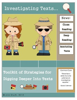 Investigating Texts... Toolkit of Strategies for Digging Deeper Into Texts