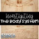 Investigating The Body As A System (MS-LS1-3) (5E Model)