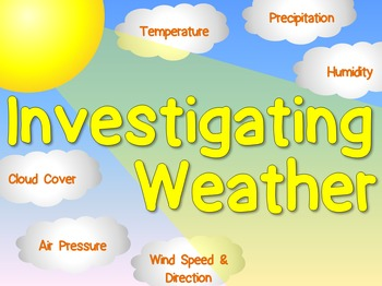 Investigating Weather