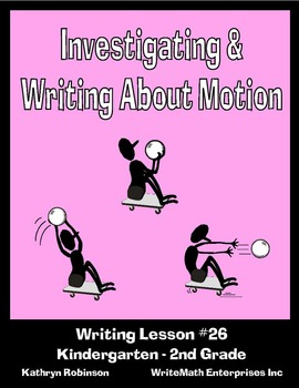 Investigating & Writing About Motion - Research & Science Writing Lessons
