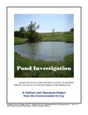 Investigating a Pond