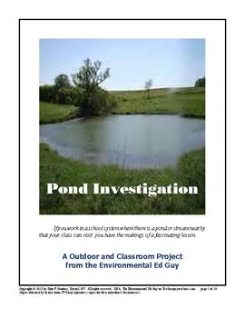 Investigating a Pond