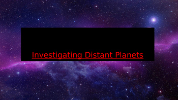Investigating distant planets powerpoint presentation