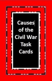 Investigating the Causes of the Civil War: Primary/Secondary Task Cards
