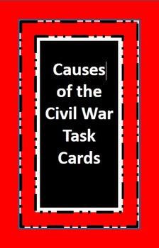 Investigating the Causes of the Civil War: Primary/Seconda