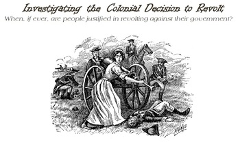 Investigating the Colonial Decision to Revolt