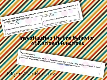 Investigating the End Behavior of Rational Functions **EDITABLE**