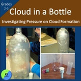 Cloud Experiment:  The affects of Pressure on Cloud Formation