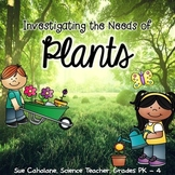 Investigating the Needs of Plants {Aligns with NGSS 2-LS2-