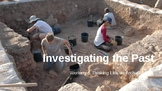Investigating the Past:  Thinking Like an Archaeologist