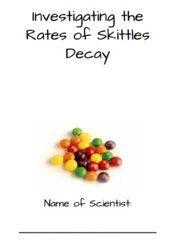 Investigating the Rate of Skittle Decay