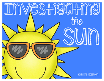 Investigating the Sun Unit - Passages, Interactive Journals, and Review