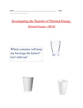 Investigating the Transfer of Thermal Energy (HEAT)