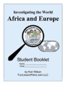 Investigating the World: Africa and Europe Project Based Learning
