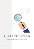 Investigation Guide - Research