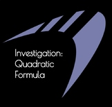Investigation: Quadratic Formula
