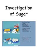 Investigation of Sugar