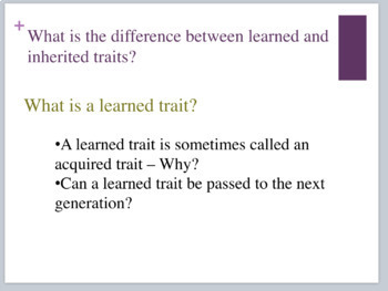 Investigation of learned and inherited traits