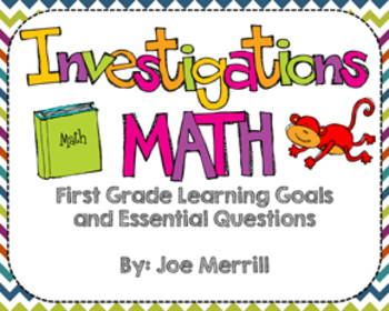 Investigations Math Learning Goals and Essential Questions (First Grade)