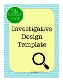 Investigative Design Template