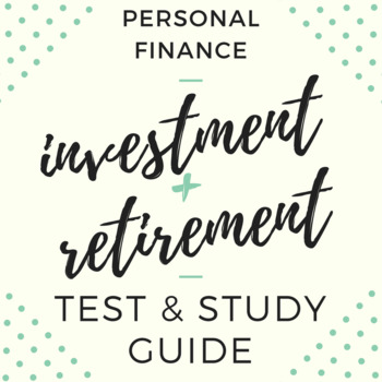Investing & Retirement Test, Modified Test, and Study Guides