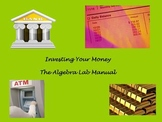 Investing Your Money: The Algebra Lab Manual