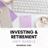 Investing and Retirement Unit Bundle