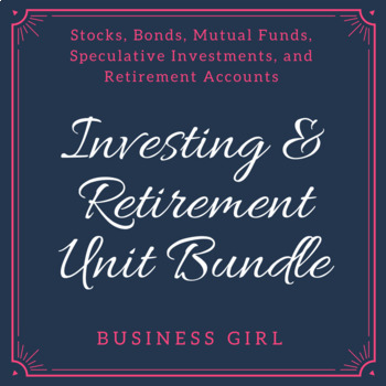 Investing and Retirement Unit Bundle