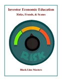 Investor Economic Education - Risks, Frauds and Scams