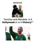 INVICTUS & MANDELA: IS IT HOLLYWOOD OR IS IT HISTORY?