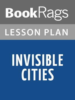 Invisible Cities Lesson Plans
