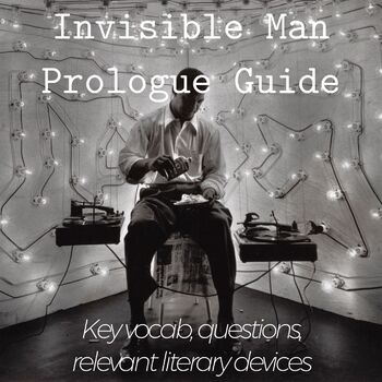 Invisible Man Prologue Guided Reading Notes