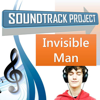 Invisible Man - Soundtrack Project
