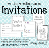 Invitation Cards Differentiated for ALL your Special Education Students