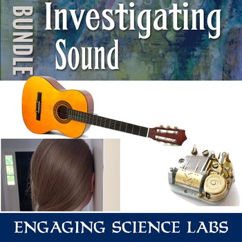 Investigating Sound Vibrations Activities w/ writing prompts— Sound & Waves