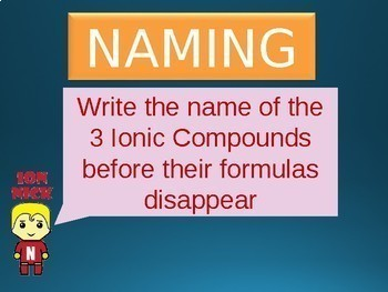 Ionic Bonding Naming & Formulas Challenge ~POWERPOINT GAME~ 36 Problems