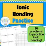 Ionic Bonding Practice Worksheet