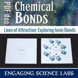 Ionic Bonding: Trade Electrons to Complete Outer Shells. A Hands-On Activity