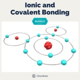 Ionic and Covalent Bonding BUNDLE   Digital Resource